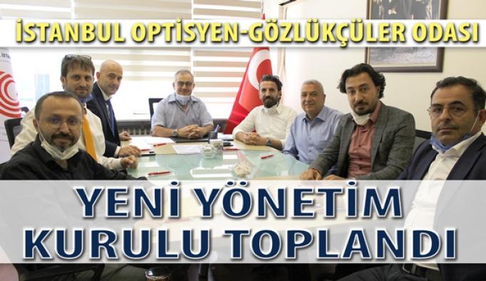 İstanbul Optisyen Gözlükçüler Odası Yeni Yönetimi Toplandı