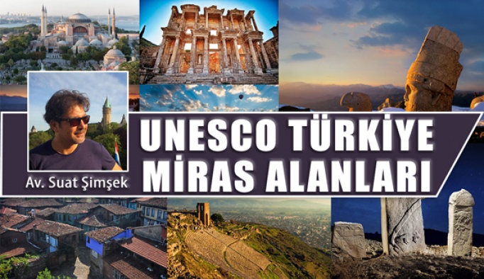 UNESCO Dünya Mirası Listesi'ndeki Türkiye'nin Miras Alanları!