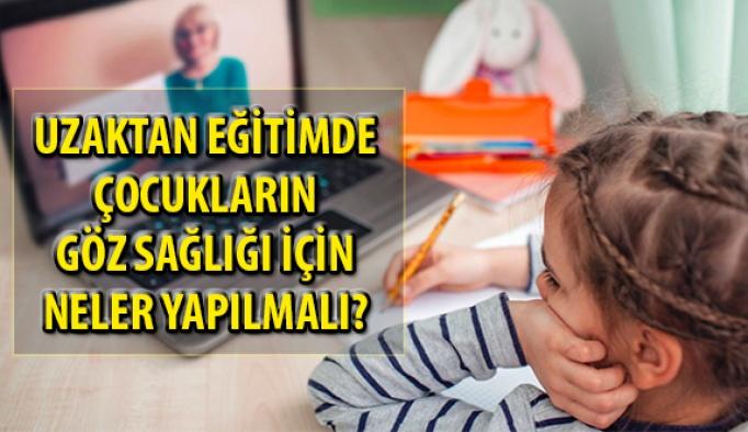 Uzaktan Eğitimde Çocukların Göz Sağlığı için Nelere Dikkat Edilmeli?