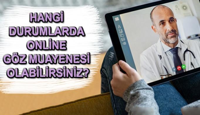 Hangi Durumlarda Online Göz Muayenesi Olabilirsiniz?
