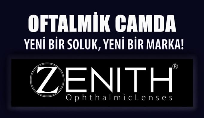 Opak Lens'ten Oftalmik Camda Yeni Bir Marka ZENITH
