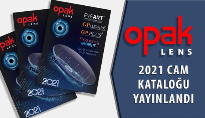 Opak Lens 2021 Optik Cam Kataloğu Yayınlandı