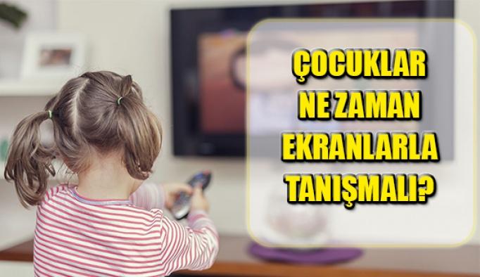 Çocuklar Ne Zaman Ekranlarla Tanışmalı?