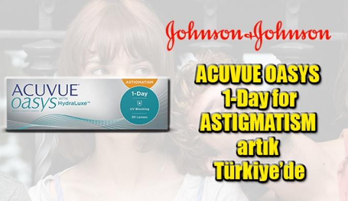 Johnson & Johnson Vision'ın astigmatik kırma kusuruna yönelik yumuşak kontak lensi ACUVUE OASYS 1-Day for ASTIGMATISM artık Türkiye'de