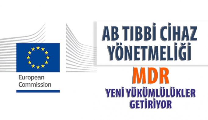 Yeni AB Tıbbi Cihazlar Düzenlemesi MDR Ek Yükümlülükler Getiriyor