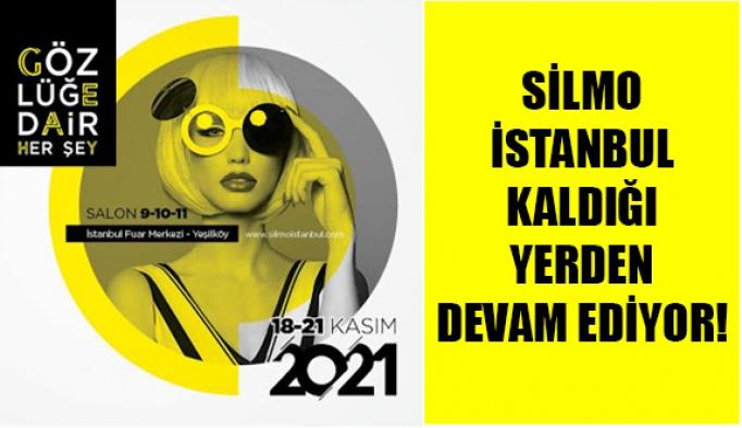 Silmo İstanbul Kaldığı Yerden Devam Ediyor!