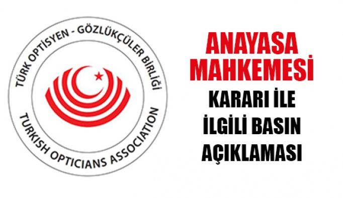 Türk Optisyen Gözlükçüler Birliği  Anayasa Mahkemesi Kararı ile İlgili Basın Açıklaması