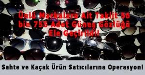 İstanbul Polisinden Sahte ve Kaçak Ürün Satıcılarına Operasyon!