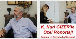 Nuri GİZER ile Özel Röportaj!