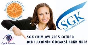 SGK Ekim Ayı 2015 Fatura Bedellerinin Ödemesi Hakkında!