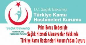 Türkiye Kamu Hastaneleri Kurumu'ndan Duyuru