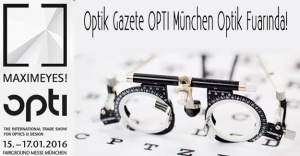 Optik Gazete OPTI München Optik Fuarında!