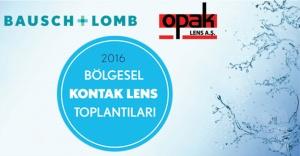 Bausch + Lomb & Opak Lens 2016 Bölgesel Kontak Lens Toplantıları