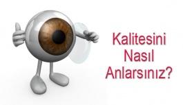 Kaliteli Kontak Lens Nasıl Anlaşılır?