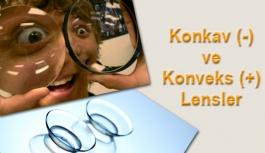 Konkav ve Konveks Lenslerin Özellikleri