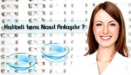 Kaliteli lens nasıl anlaşılır?