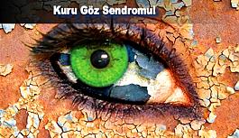 Kuru Göz Sendromu!
