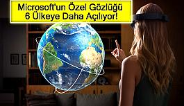 Microsoft'un Özel Gözlüğü 6 Ülkeye Daha Açılıyor!