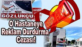 Maya Göz Hastanesine Reklam Durdurma Cezası!