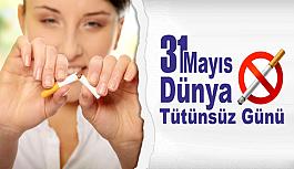 ''31 Mayıs Dünya Tütünsüz Günü''
