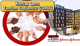 Kontak Lens Tanıtım Toplantısı ÇORLU