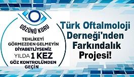 Türk Oftalmoloji Derneği'nden farkındalık projesi!
