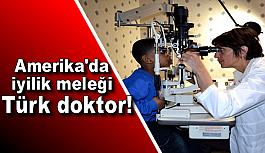 Amerika'da iyilik meleği Türk doktor!