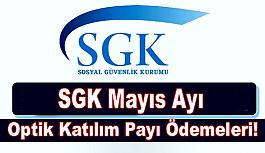 SGK Mayıs Ayı Optik Katılım Payı Ödemeleri!
