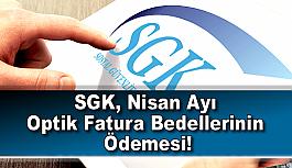 SGK, Nisan Ayı Optik Fatura Bedellerinin Ödemesi!