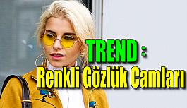 Trend: Renkli Gözlük Camları