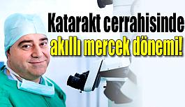 Katarakt cerrahisinde akıllı mercek...