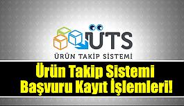 ÜTS Ürün Takip Sistemi Başvuru...