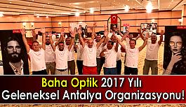 Baha Optik Geleneksel Antalya Organizasyonu!