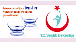 Sağlık Bakanlığı'ndan 'İnternetten Lens Almayın' Uyarısı!