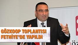 4. GELENEKSEL GÖZKOOP TOPLANTISI FETHİYE'DE YAPILDI