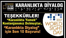 """""""Karanlıkta Yemek"""" Kontenjanımız Dolmuştur.. """"Karanlıkta Diyalog""""  için Son 10 Başvuru!"""