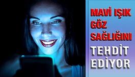 Elektronik cihazların yaydığı mavi ışık göz sağlığını tehdit ediyor