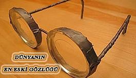 Gözlük Tarihi ve Dünyanın En Eski Gözlükleri