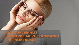 Gözlüklerinizi Uzun Yıllar Kullanmanın Püf Noktaları