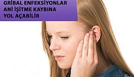 Gribal Enfeksiyonlar Ani İşitme Kaybına Sebep Olabilir