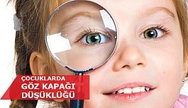 Çocuklarda Göz Kapağı Düşüklüğü Nedenleri