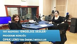 TRT 1 Engelsiz Sesler Programına Konuk Olan 'Opak Lens' Önemli Mesajlar Verdi