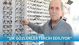 """""""Şık Gözlükler Daha Çok Tercih Ediliyor"""""""