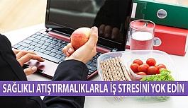 Sağlıklı Atıştırmalıklarla İş Stresini Yok Edin