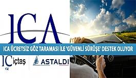 ICA Ücretsiz Göz Taraması İle 'Güvenli Sürüşe' Destek Oluyor