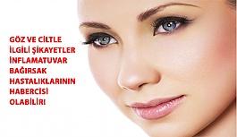Göz ve Cilt İle İlgili Şikayetler İnflamatuvar Bağırsak Hastalıklarının Habercisi Olabilir!