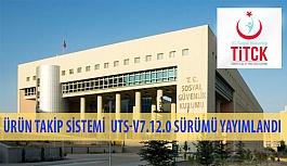 Ürün Takip Sistemi (ÜTS) UTS-v7.12.0 Sürümü Yayımlandı