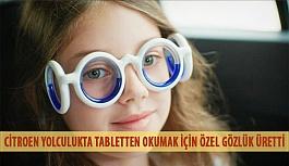 Citroen Yolculukta Tabletten Okumak İçin Özel Gözlük Üretti