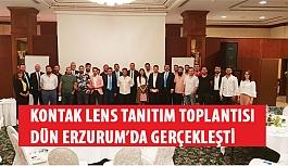 Kontak Lens Tanıtım Toplantısı Dün Erzurum'da Gerçekleşti
