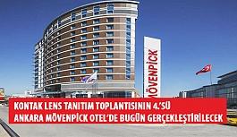 Kontak Lens Tanıtım Toplantısının 4.'sü Ankara Mövenpick Otel'de Bugün Gerçekleştirilecek